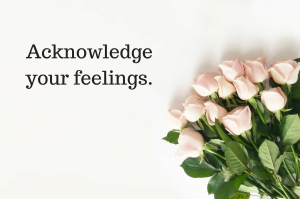 acknowledge-your-feelings
